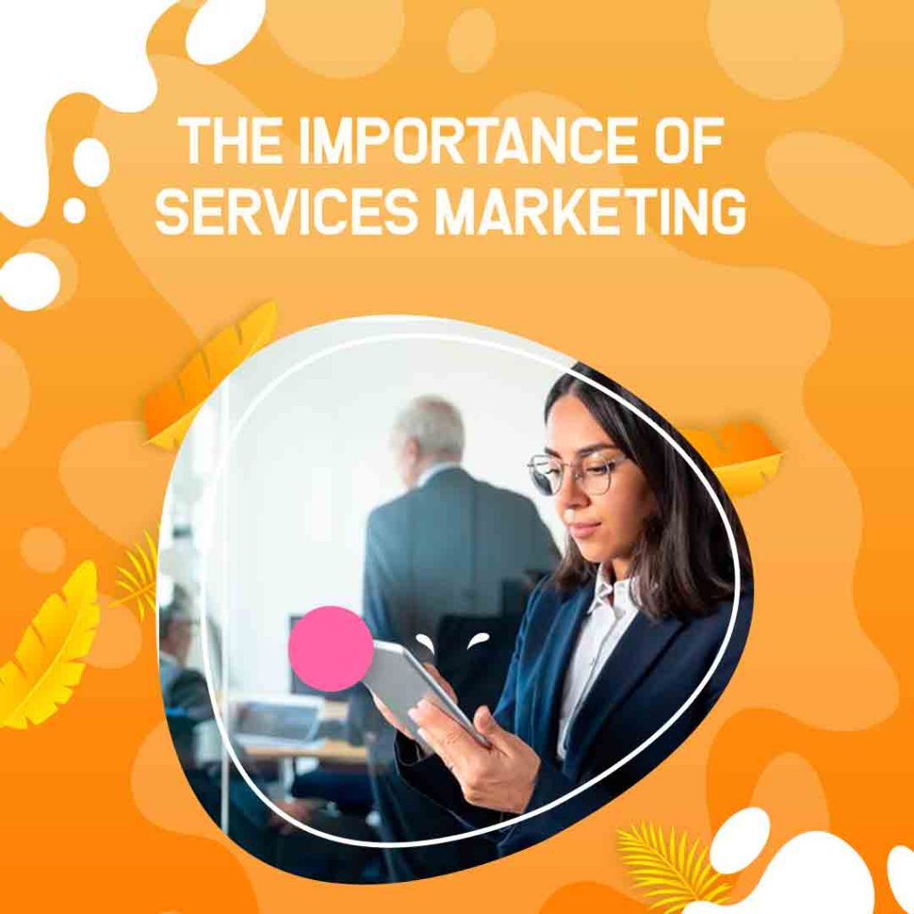 The-Importance-of-Services-Marketing