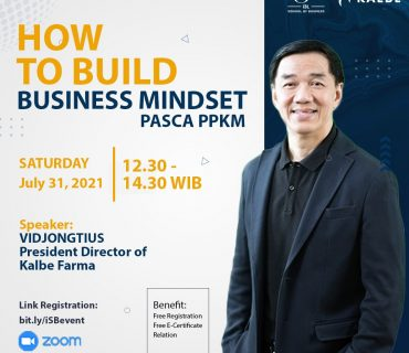 iSB Kalbe How To Build Business Mindset Pasca PPKM